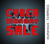 cyber monday sale inscription...   Shutterstock .eps vector #514898311