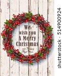 christmas wreath. festive... | Shutterstock .eps vector #514900924