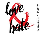 love and hate. ampersand | Shutterstock .eps vector #514942255