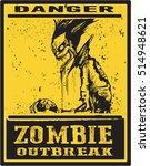 poster zombie zombie outbreak ...   Shutterstock .eps vector #514948621