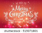 christmas and new year... | Shutterstock .eps vector #515071801