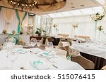 banqueting hall. serving table. ... | Shutterstock . vector #515076415