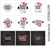black friday sale label set | Shutterstock .eps vector #515081299