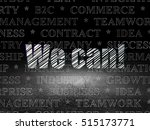 business concept  glowing text... | Shutterstock . vector #515173771