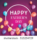 happy fathers day card with... | Shutterstock .eps vector #515254729
