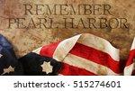 remember pearl harbor. usa flag ... | Shutterstock . vector #515274601