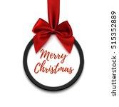 merry christmas black round... | Shutterstock . vector #515352889