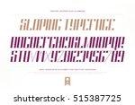 slanted style alphabet letters... | Shutterstock .eps vector #515387725
