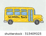 school bus old and funny... | Shutterstock .eps vector #515409325