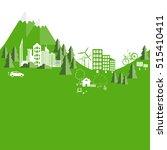 environmentally friendly world. ... | Shutterstock .eps vector #515410411
