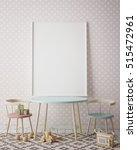 mock up poster frame in... | Shutterstock . vector #515472961