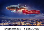 fantastic airship over the city ... | Shutterstock . vector #515530909