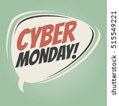 cyber monday retro speech... | Shutterstock .eps vector #515549221