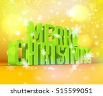 merry christmas green wording... | Shutterstock .eps vector #515599051