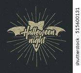 halloween party night label... | Shutterstock . vector #515600131