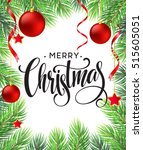 christmas tree branches border... | Shutterstock .eps vector #515605051