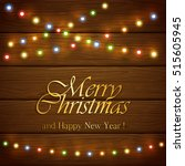 colorful christmas light with... | Shutterstock . vector #515605945