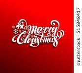merry christmas lettering...   Shutterstock .eps vector #515848417