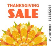 thanksgiving sale background... | Shutterstock .eps vector #515852089