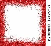red glitter border frame | Shutterstock .eps vector #515897491