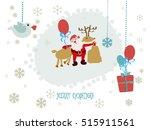 santa claus. deer. new year.... | Shutterstock .eps vector #515911561