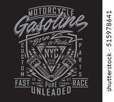 motorcycle gasoline typography  ... | Shutterstock .eps vector #515978641