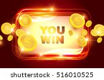 you win  shining retro banner... | Shutterstock .eps vector #516010525