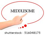 Small photo of Hand writing MEDDLESOME with the abstract background. The word MEDDLESOME represent the meaning of word as concept in stock photo.