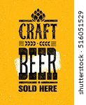 craft beer sold here rough... | Shutterstock .eps vector #516051529