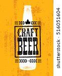 craft beer rough banner vector... | Shutterstock .eps vector #516051604