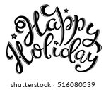 happy holiday poster with hand... | Shutterstock .eps vector #516080539