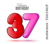 Thirty Seven Birthday Greeting...