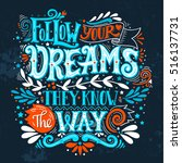follow your dreams. they know... | Shutterstock .eps vector #516137731