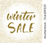 winter sale   ink freehand... | Shutterstock .eps vector #516189325