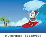 cartoon santa claus surfing a... | Shutterstock . vector #516389839