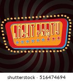 vector vintage night party sign ... | Shutterstock .eps vector #516474694