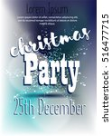 christmas party poster. vector... | Shutterstock .eps vector #516477715