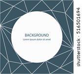 geometric background. modern... | Shutterstock .eps vector #516501694
