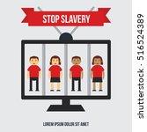anti slavery  anti human... | Shutterstock .eps vector #516524389