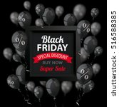 black balloons with percents... | Shutterstock .eps vector #516588385