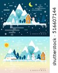winter time. snow mountains ... | Shutterstock .eps vector #516607144