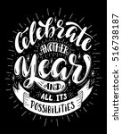 celebrate another year and all... | Shutterstock .eps vector #516738187