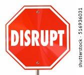 disrupt stop sign change... | Shutterstock . vector #516936031