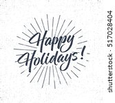 happy holidays text and... | Shutterstock .eps vector #517028404