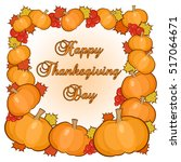 thanksgiving day greetings card ... | Shutterstock .eps vector #517064671