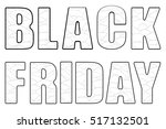 black friday sign board with... | Shutterstock .eps vector #517132501