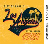 los angles graphic tee design | Shutterstock .eps vector #517146505
