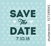 save the date card. colorful... | Shutterstock .eps vector #517190041