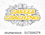 yellow word   career coaching.... | Shutterstock . vector #517204279