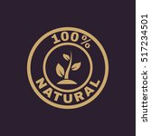 the 100 percent natural icon.... | Shutterstock . vector #517234501